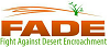 Fight Against Desert Encroachment (FADE)